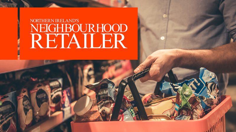 Northern Ireland's Neighbourhood Retailer